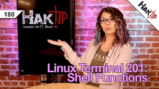 How To Use Shell Functions | Linux Terminal 201 - HakTip 180