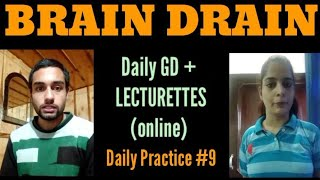 Lecturettes for SSB   BRAIN DRAIN    Daily practice #9    TARGET DEFENCE FORCES