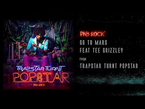 PnB Rock – Go To Mars (Feat. Tee Grizzley) [Official Audio]