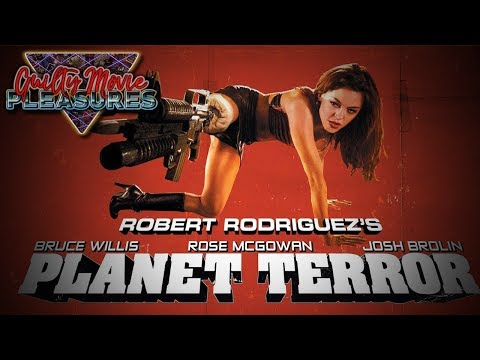 Planet Terror 2007... is a