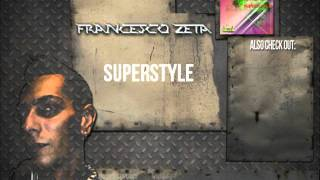 Francesco Zeta - Superstyle