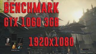 DARK SOULS 3 | GTX 1060 3GB + I5-7400 | ULTRA | 1920x1080 | BENCHMARK