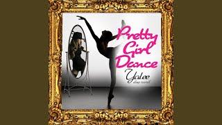 Pretty Girl Dance #Pgd
