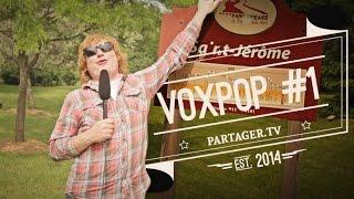 Voxpop #1 SPÉCIAL ST-JÉRÔME
