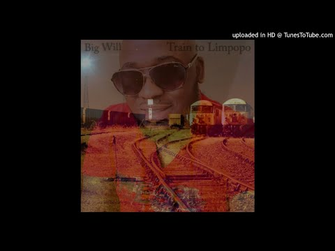 Big Will-Train to Limpopo