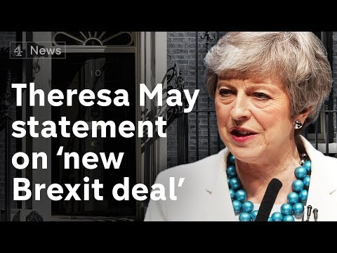 Theresa May makes statement on 'new Brexit deal'