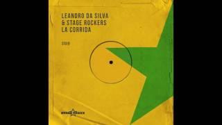Leandro Da Silva Stage Rockers La Corrida Radio Edit