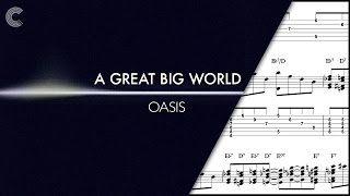 Piano - Oasis - A Great Big World - Sheet Music, Chords, & Vocals