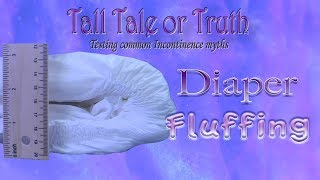 "Tall Tale or Truth ""Diaper Fluffing""  featuring K Huck! #adultdiaper"