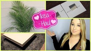 Ikea Haul!!