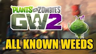 Plants vs Zombies Garden Warfare 2 - All Known Spawnable Weeds thumbnail