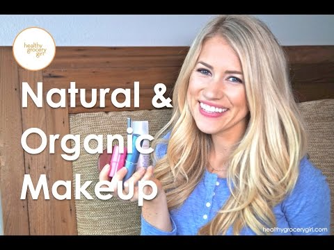 Natural And Organic Makeup | Beauty Haul | Healthy Grocery Girl® PART 2
