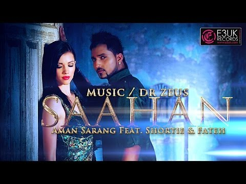 [E3UK Records] Saahan - Dr Zeus & Aman Sarang Ft. Shortie & Fateh - Official Video