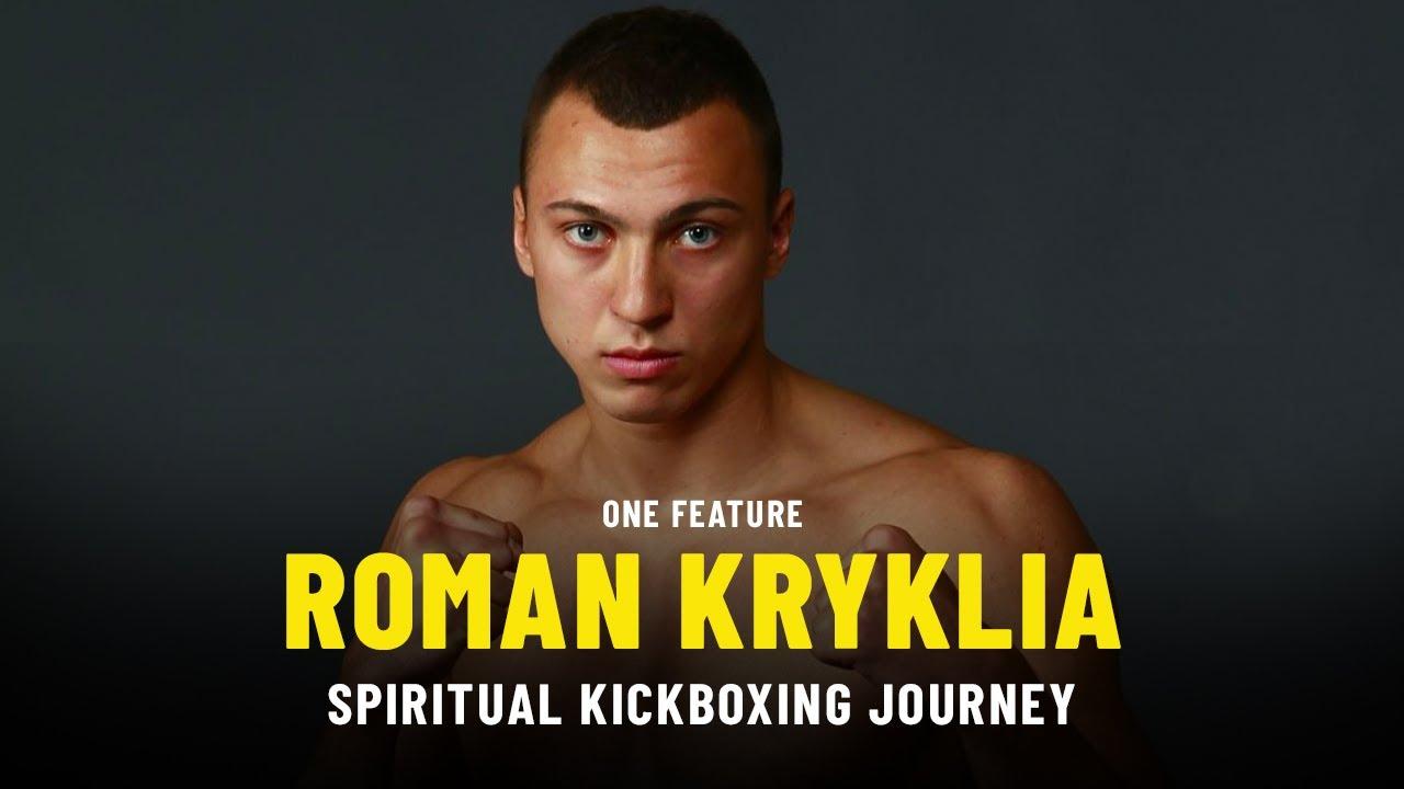 Roman Kryklia's Spiritual Kickboxing Journey | ONE Feature