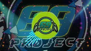 Download lagu DJ PRAHU LAYAR 2020 FULL BASS(BY 69 PROJECT)