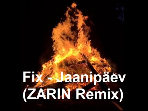 Download Fix - Jaanipäev (ZARIN 2021 remix)