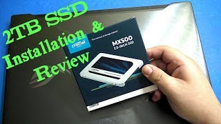 Crucial MX500 2TB SSD Installation and Review