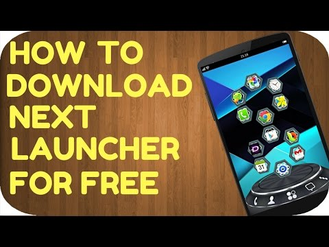 How To Download Next Launcher 3D Shell For Free(2017)(100%working)