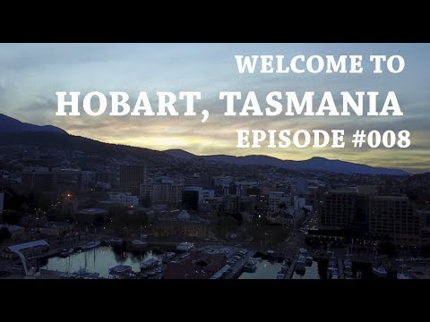 #008 Welcome to Tasmania pt.3 - Tasmania Travel Guide - Hobart
