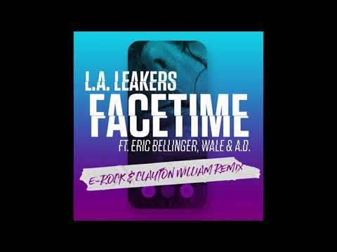LA Leakers - FaceTime ft Eric Bellinger x Wale x AD (E-Rock x Clayton William Future Twerk Remix)