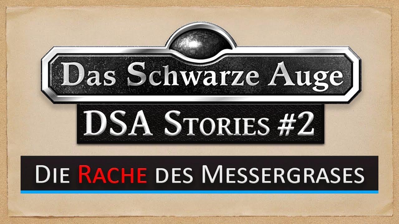 DSA Stories #2 - Die Rache des Messergrases