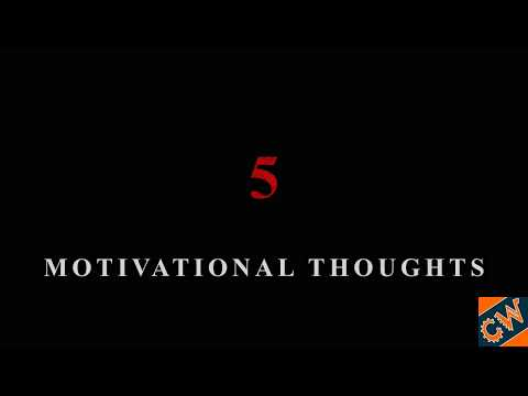 5 Motivational Thoughts