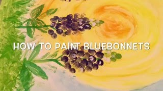 How to paint Bluebonnets for kids