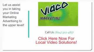 Local Video Marketing Columbus Ohio -  Create Business Films For Patron Addition And Retention