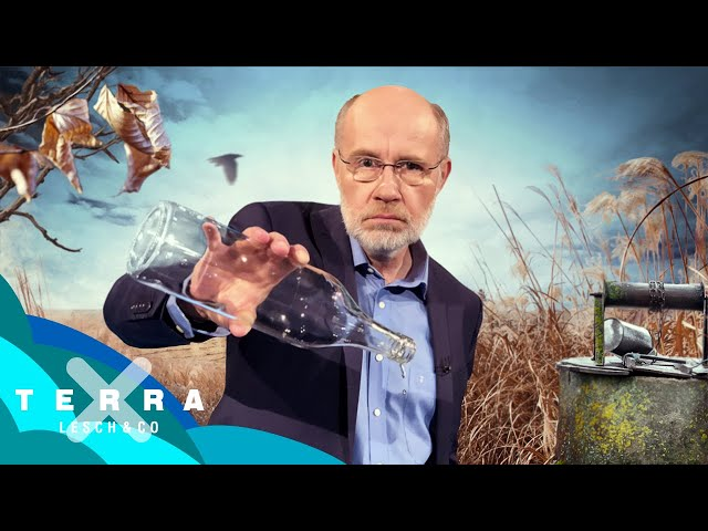 Dürre Zeiten – Der Kampf ums Wasser – Leschs Kosmos [Ganze TV-Folge] | Harald Lesch