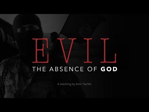 Evil The Absence of God