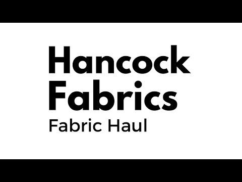 Hancock Fabrics   Fabric Haul