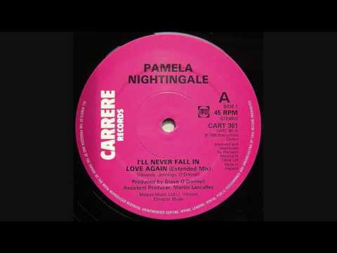 Pamela Nightingale - I'll Never fall In Love Again (Extended Mix)