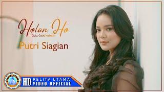 Putri Siagian - HOLAN HO   Lagu Batak Terbaru 2020 ( Official Music Video )