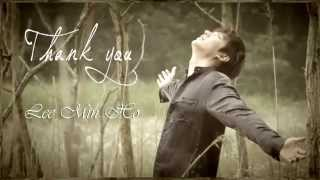 Lee Min Ho (이민호) - Thank You (고마워요) MV HD k-pop [german Sub]