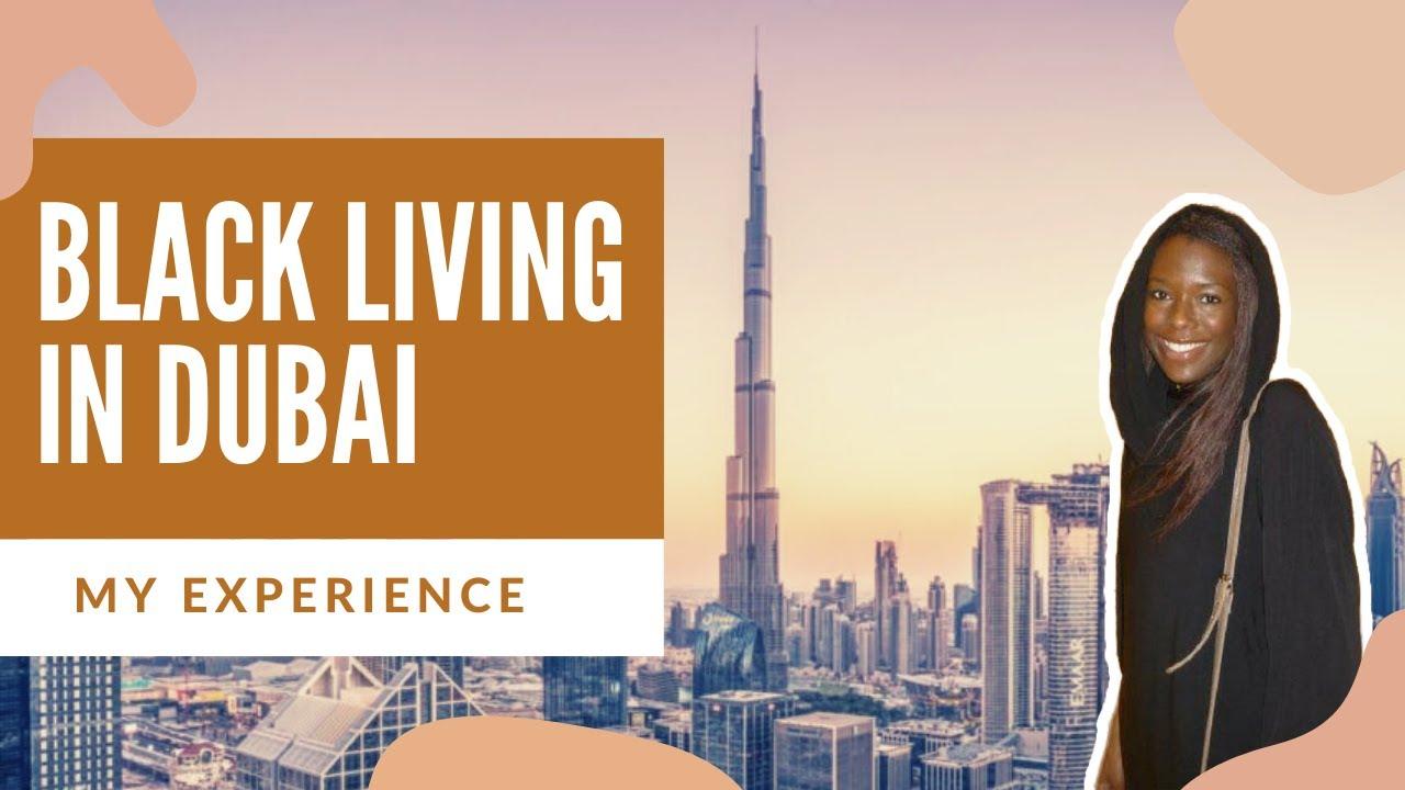 BLACK IN DUBAI | (MY EXPERIENCE) | REENIE