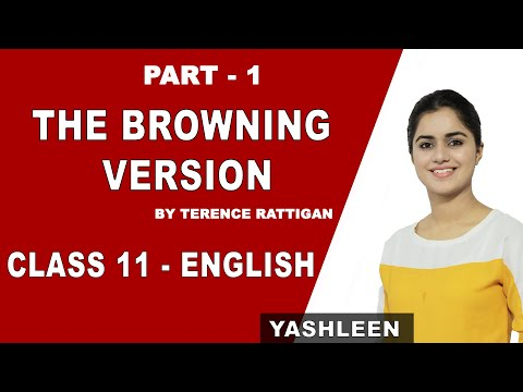 The Browning Version   Explanation   Class 11 English   CBSE   NCERT