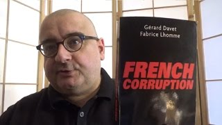 French Corruption (Gérard Davet, Fabrice Lhomme)