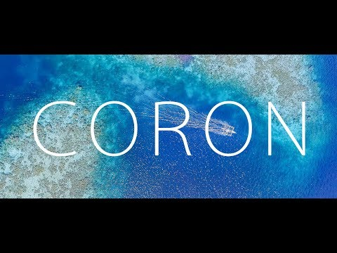 [ 4K ] CORON PALAWAN FROM ABOVE - REAL HEAVEN ON EARTH 絶景空撮 コロン パラワン (Shot on DJI Phantom 4 Pro)