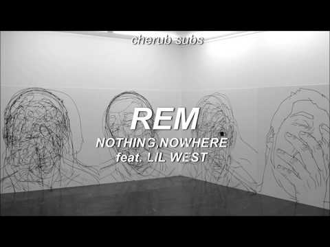 nothing,nowhere - rem feat. lil west (sub español)