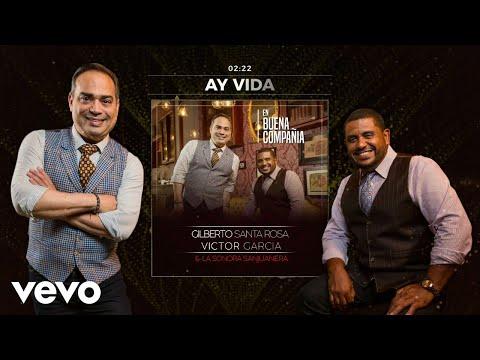 Gilberto Santa Rosa - Ay Vida (Audio)