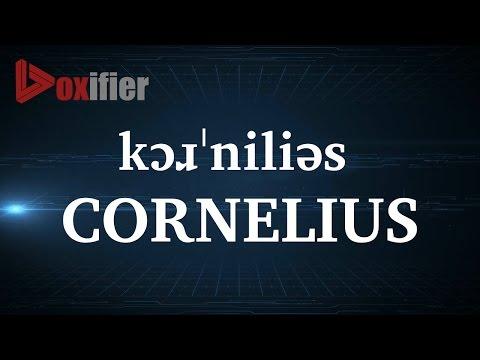 How to Pronunce Cornelius in English - Voxifier.com