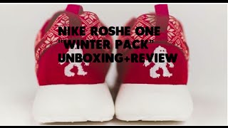 "Nike Roshe One ""Winter Pack"" Review and Unboxing + On Feet!"