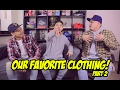 HYPETALK: FAVORITE CLOTHING PIECES/SNEAKERS TO WEAR RIGHT NOW!