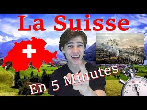 LA SUISSE EN 5 MINUTES