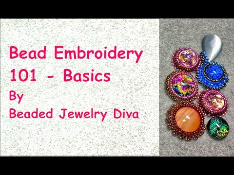 Bead Embroidery 101 - Bead Embroidery Tutorial - Basics