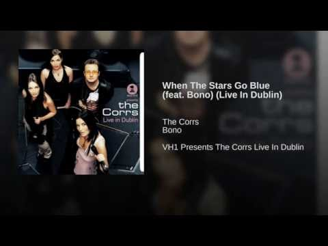 When The Stars Go Blue (feat. Bono) (Live In Dublin)