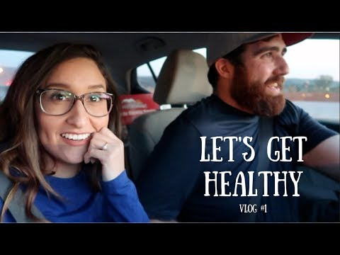 Get Healthy with Me + First Time Vlogging