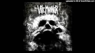 Vile Manner - Coma Black