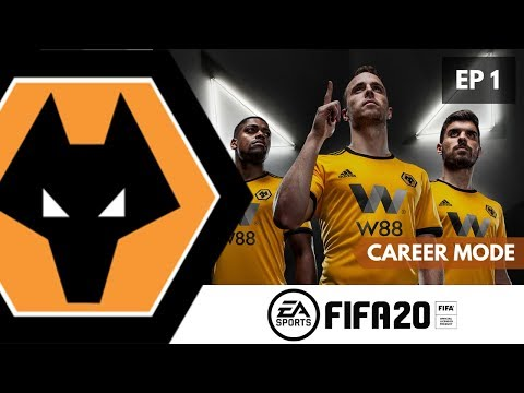 FIFA 20: SETTING UP CAREER MODE WITH WOLVERHAMPTON WANDERERS!! FIFA 20 CAREER MODE #1!!