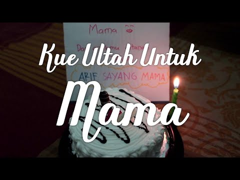 Kue Ultah Untuk Mama